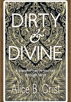 dirty and divine